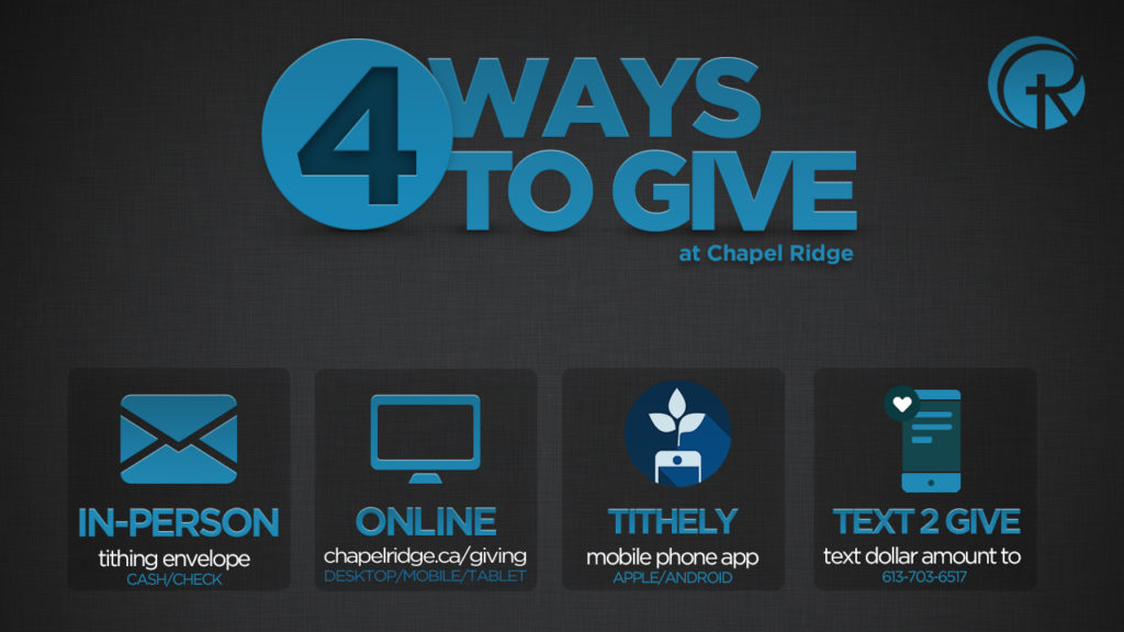 Image shares 4 ways that people can give financial tithes and offerings at Chapel Ridge Free Methodist Church