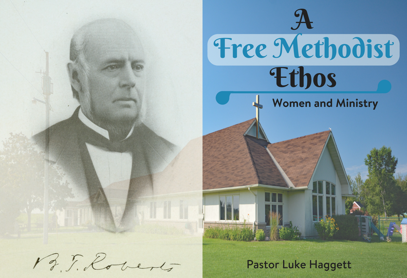 A Free Methodist Ethos – Women & Ministry – Pastor Luke
