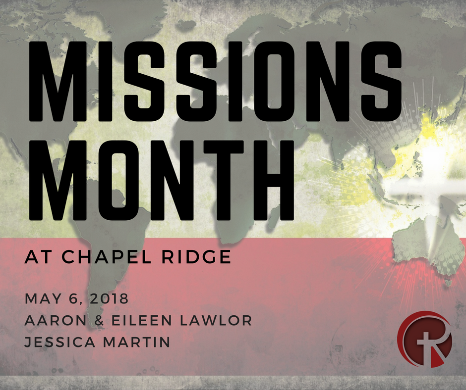 Missions Month: Jessica Martin and Aaron & Eileen Lawler