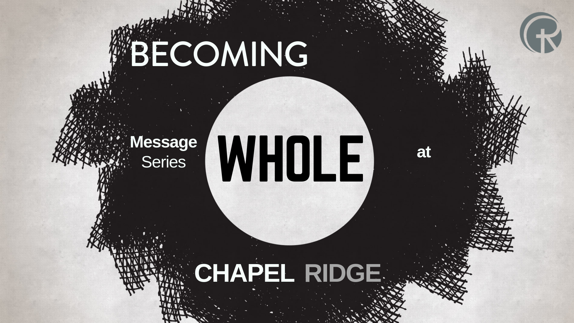 Becoming Whole – Part 1